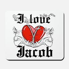 I love Jacob Mousepad