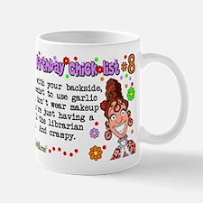 Twisted Sister Chicklist #8 Mug