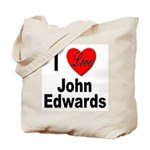 I Love John Edwards Tote Bag