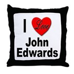 I Love John Edwards Throw Pillow