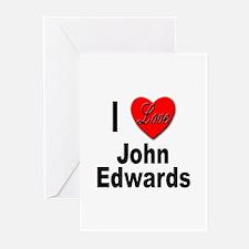 I Love John Edwards Greeting Cards (Pk of 10)