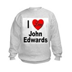 I Love John Edwards (Front) Kids Sweatshirt