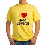 I Love John Edwards Yellow T-Shirt