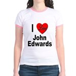 I Love John Edwards (Front) Jr. Ringer T-Shirt