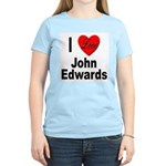 I Love John Edwards (Front) Women's Pink T-Shirt