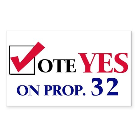 Vote YES on Prop 32 Rectangle Sticker