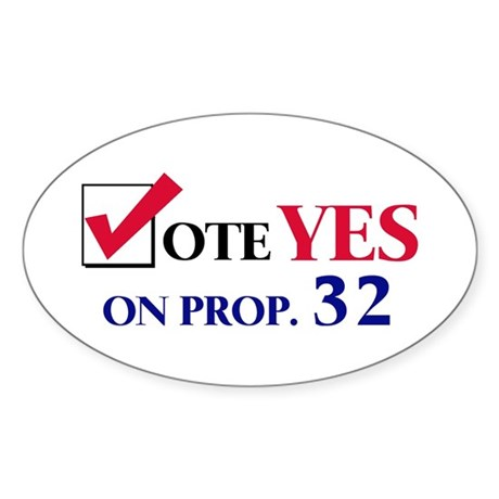 Vote YES on Prop 32 Oval Sticker