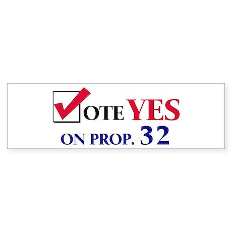 Vote YES on Prop 32 Bumper Sticker