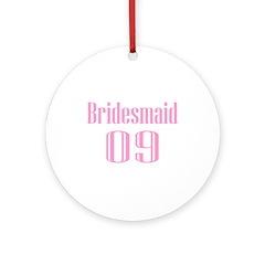 Bridesmaid 09 Ornament (Round)