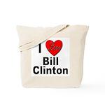 I Love Bill Clinton Tote Bag