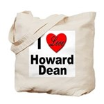 I Love Howard Dean Tote Bag