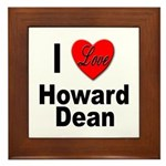I Love Howard Dean Framed Tile