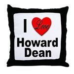 I Love Howard Dean Throw Pillow