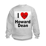 I Love Howard Dean (Front) Kids Sweatshirt