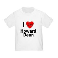 I Love Howard Dean T