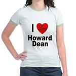 I Love Howard Dean (Front) Jr. Ringer T-Shirt
