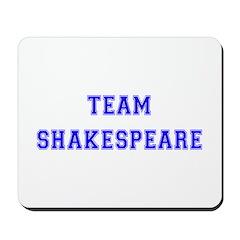 Team Shakespeare Mousepad