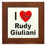 I Love Rudy Giuliani Framed Tile