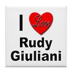 I Love Rudy Giuliani Tile Coaster