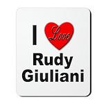 I Love Rudy Giuliani Mousepad