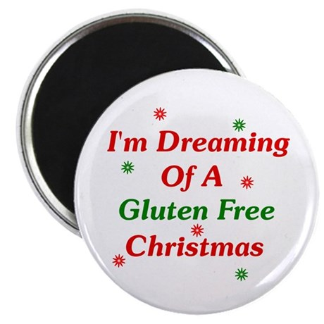 """Dreaming Of A Gluten Free Christmas 2.25"""" Magnet ("""
