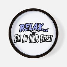 """""""Relax...NMR Expert"""" Wall Clock"""