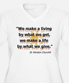 Churchill What We Give T-Shirt