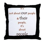 It's About People Throw Pillow