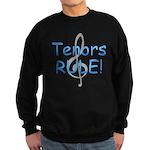 Tenors Rule! Sweatshirt (dark)