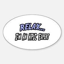 """""""Relax...HPLC Expert"""" Oval Decal"""