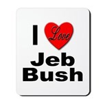 I Love Jeb Bush Mousepad