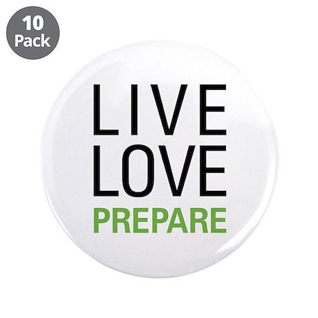 """Live Love Prepare 3.5"""" Button (10 pack)"""