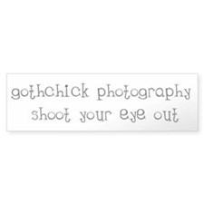 Gothchick Photography Bumper Bumper Sticker