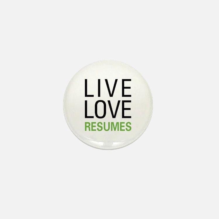 Live Love Resumes Mini Button