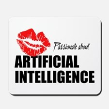 Passionate About Artificial Intelligence Mousepad
