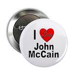I Love John McCain Button