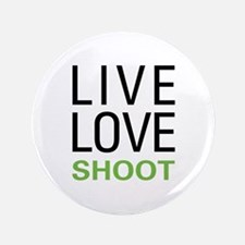 "Live Love Shoot 3.5"" Button (100 pack)"