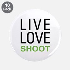 "Live Love Shoot 3.5"" Button (10 pack)"
