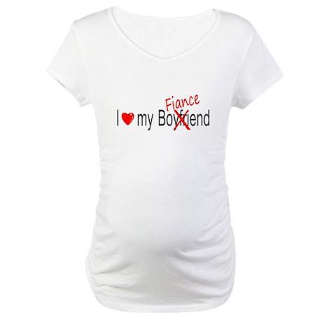 I Love My Fiance Maternity T-Shirt