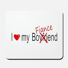 I Love My Fiance Mousepad