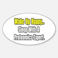 """Sleep w/ Proteomics Expert"" Oval Decal"