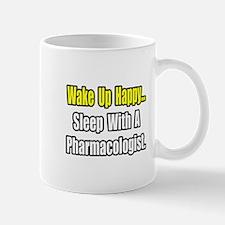 """Sleep With Pharmacologist"" Mug"
