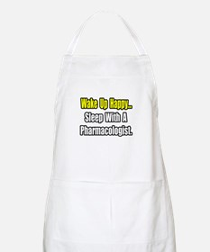 """Sleep With Pharmacologist"" BBQ Apron"