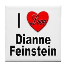 I Love Dianne Feinstein Tile Coaster
