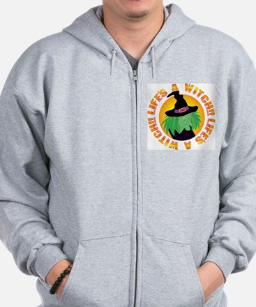 Life's a Witch Zip Hoodie