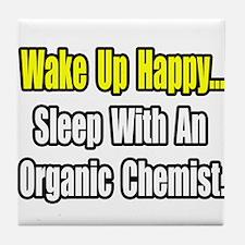 """""""Sleep w/ Organic Chemist"""" Tile Coaster"""