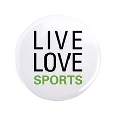 "Live Love Sports 3.5"" Button (100 pack)"