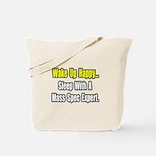 """""""..Sleep w/ Mass Spec Expert"""" Tote Bag"""