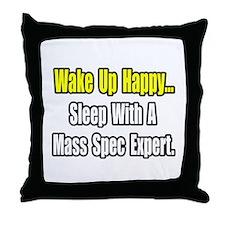 """""""..Sleep w/ Mass Spec Expert"""" Throw Pillow"""