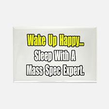 """""""..Sleep w/ Mass Spec Expert"""" Rectangle Magnet"""
